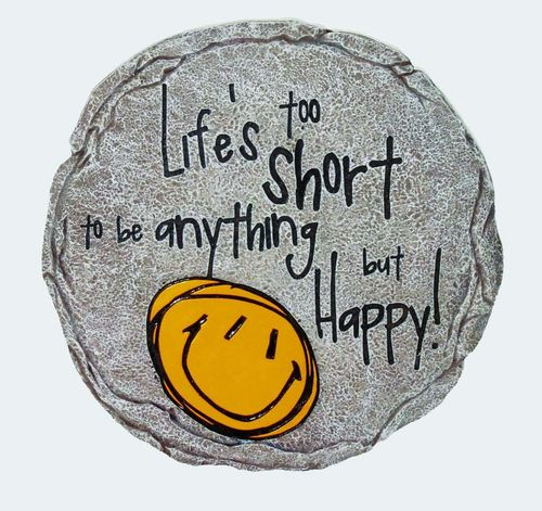 Life it too Short Stone
